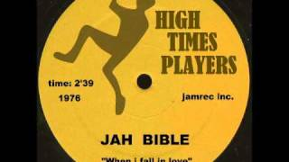 Jah Bible - When I Fall In Love - (HIGH TIMES PLAYERS Records 1976).