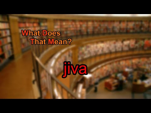 What does jiva mean?