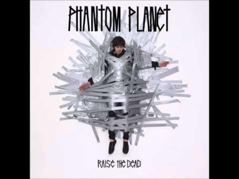 Phantom Planet - Ship Lost At Sea