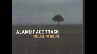 Watch Alamo Race Track We Like To Go On video