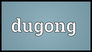 Dugong Meaning