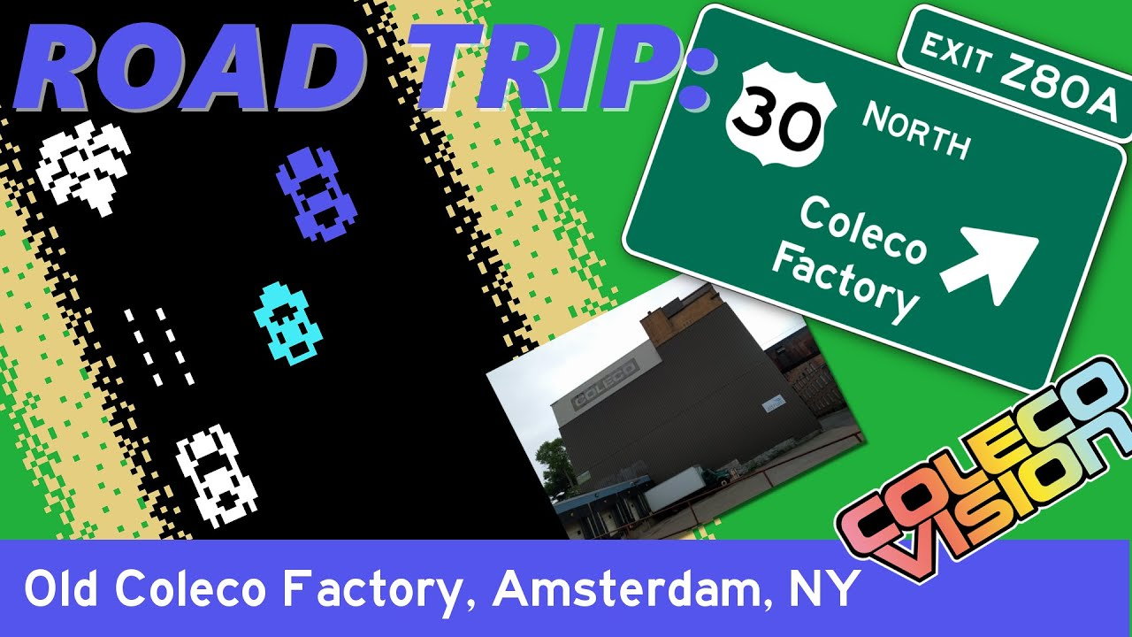 Road Trip To The Coleco Factory In Amsterdam NY