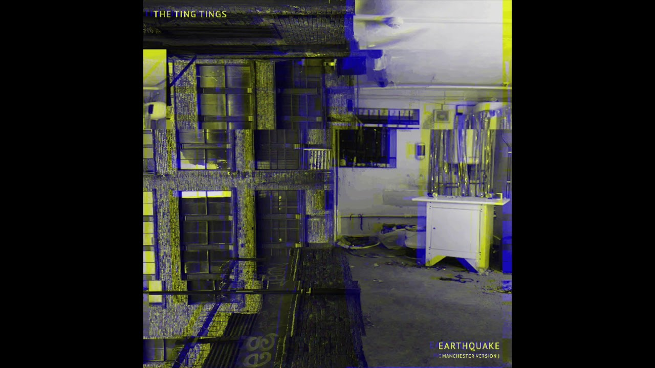 The Ting Tings - Earthquake (Manchester Version) Audio