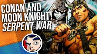 "Moon Knight & Conan The Barbarian ""Serpent War"" - Full Story | Comicstorian"