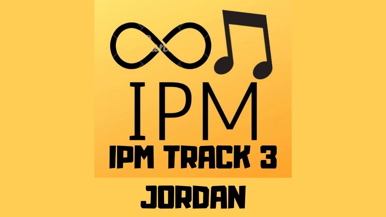 Jordan-  IPM TRACK l Track Remake By: IPM l Latest Punjabi Songs 2020