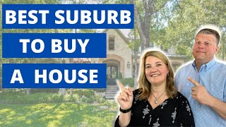 Number 1 Suburb in DFW to Buy a House | Best Place to Buy a House in Dallas