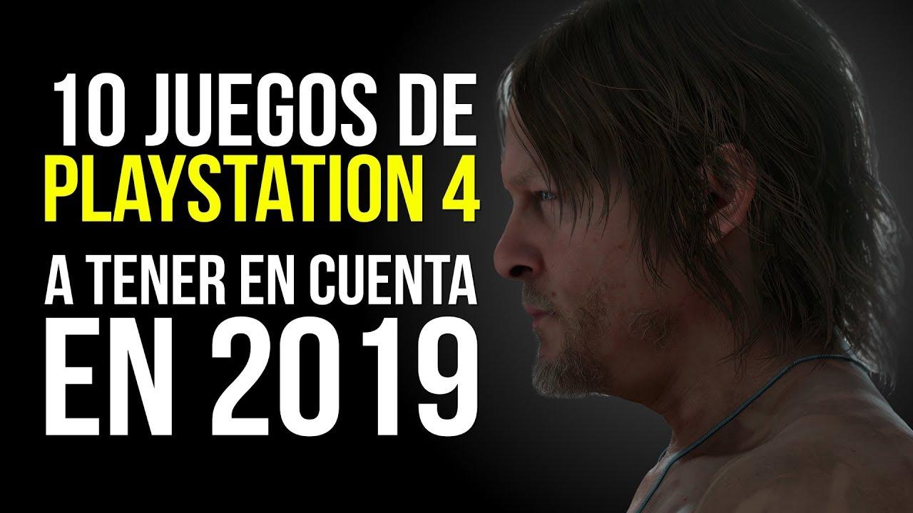 10 Juegos De Playstation 4 A Tener En Cuenta En 2019 Youtube