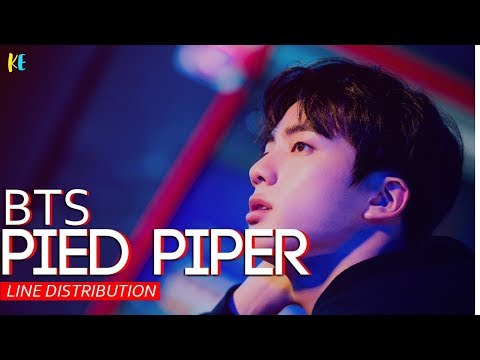 BTS- Pied Piper line distribution