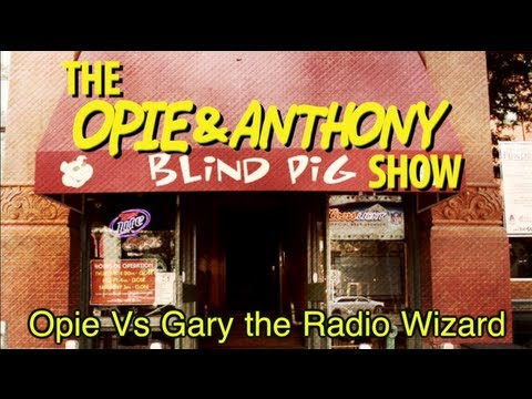 Opie & Anthony: Opie Vs Gary the Radio Wizard (04/25/12)