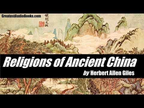 RELIGIONS OF ANCIENT CHINA - FULL AudioBook | GreatestAudioBooks.com