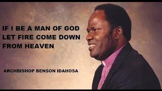 vuclip Archbishop Benson Idahosa -- If I Be A Man Of God