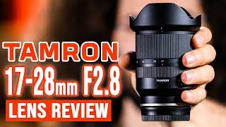 TAMRON 17-28mm f2.8 Sony E-Mount LENS REVIEW | is it worth it?