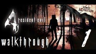 Resident Evil 4 Ultimate HD Edition PC - Walkthrough [Part 1] - CRAZIES!!!!