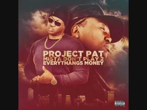 Project Pat ft. Lord Infamous - Trying to Get a Dollar (remix) 2015