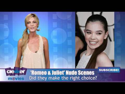 'Romeo and Juliet' Director Addresses Hailee Steinfeld Nude Scene Controversy