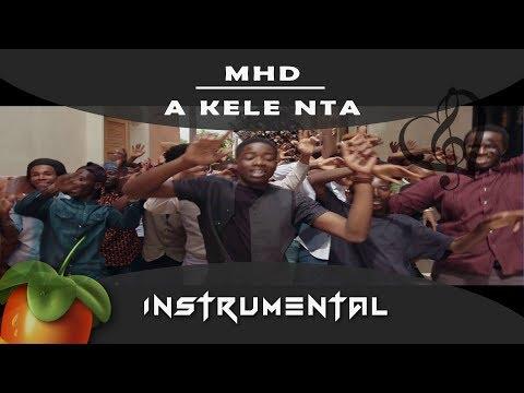 MHD - A Kele Nta [ INSTRUMENTAL ] Remake sur Fl studio