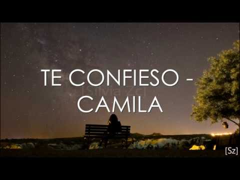 Camila - Te Confieso (Letra)