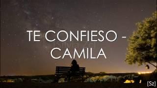 Camila - Te Confieso