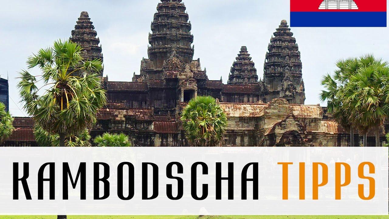 Kambodscha Reise Tipps - Angkor Wat, Grenzüberquerung, Diebstahl