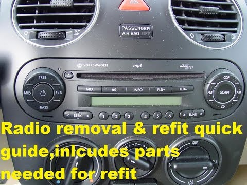VW Beetle 1998 onward radio removal guide + refit + part numbers needed for aftermarket radio
