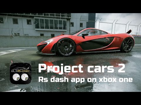 Project Cars 2 RS Dash app on Xbox one
