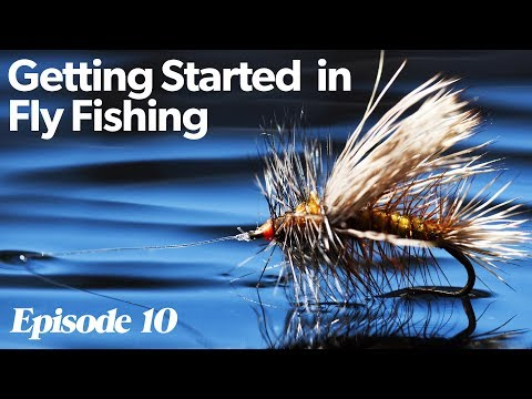 Fishing Flies | Getting Started In Fly Fishing - Episode 10