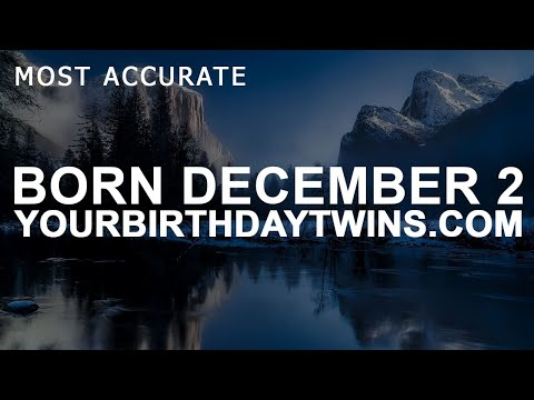 Born on December 2 | Birthday | #aboutyourbirthday | Sample