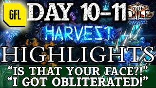 """Path of Exile 3.11: HARVEST DAY #10-11 Highlights """"IS THAT YOUR FACE!?"""", """"I GOT OBLITERATED"""""""