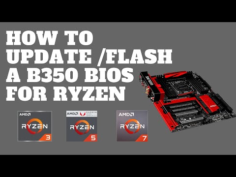 How To Update A B350 Bios For Ryzen