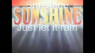 Sunshine - Just let it rain.wmv