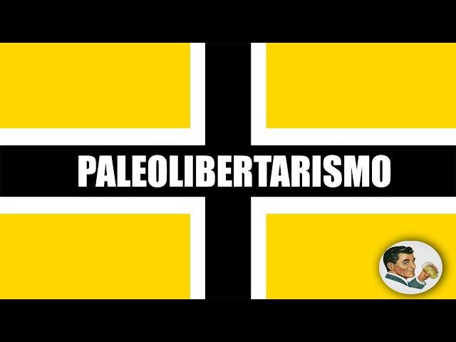 ¿Qué es el PALEOLIBERTARISMO? ¿Liberalismo conservador? - Historia y análisis