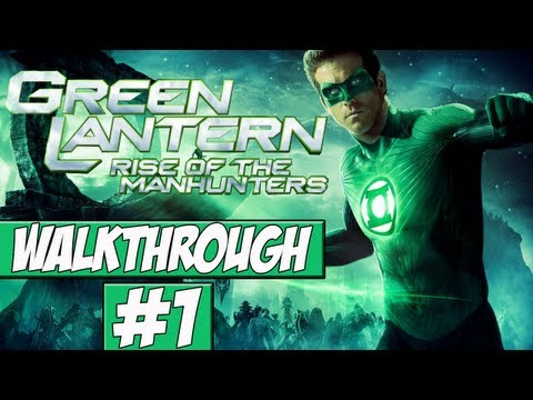 Green Lantern: Rise Of The Manhunters - Walkthrough Ep.1 w/Angel - Ring Powers Go!