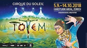 Cirque du Soleil - TOTEM   Premiere in Zürich