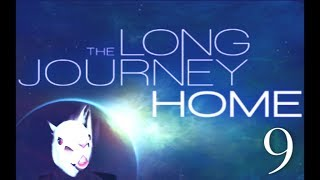 The Long Journey Home: 1st Parallel - Episode #9: Variable Risks