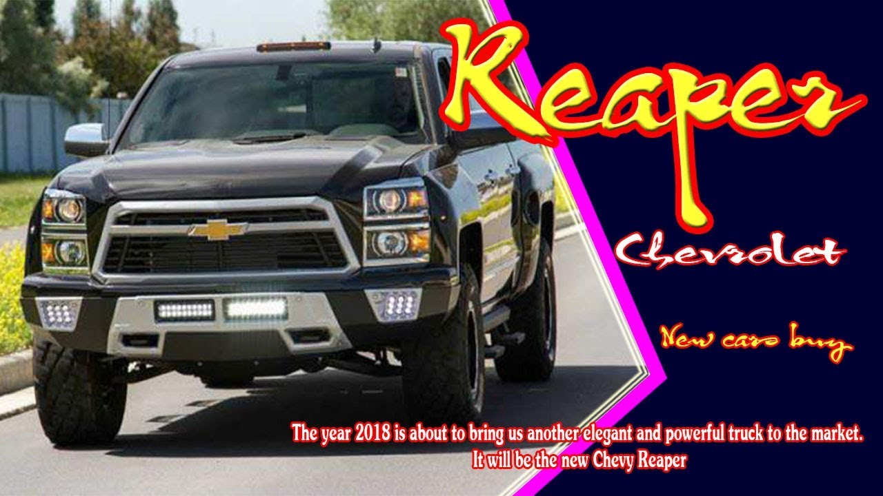 Chevy Reaper For Sale >> 2018 Chevy Chevrolet Reaper 2018 Chevy Reaper Release Date