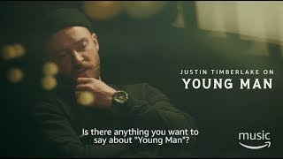 Amazon Deconstruction with Justin Timberlake - Young Man (Preview)