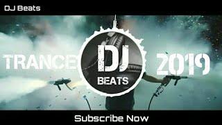 TRANCE-2019 | DJ Beats
