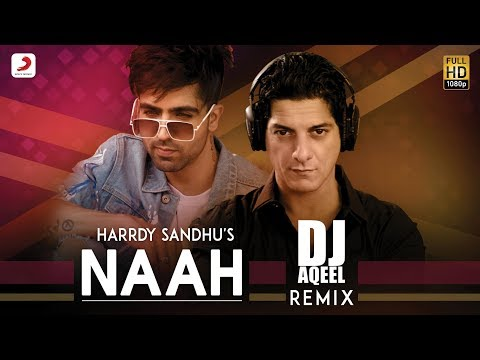 Harrdy Sandhu - Naah | DJ Aqeel Remix | Nora Fatehi