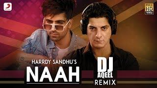 harrdy sandhu naah dj aqeel remix nora fatehi