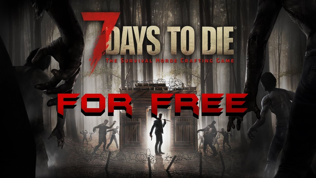 how to get 7 days to die free