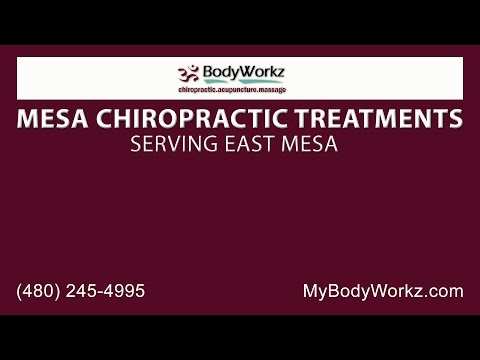 East Mesa Chiropractic Care | Bodyworkz