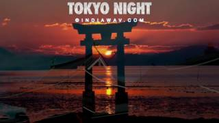 ♫ Tokyo Night -- Royalty Free Japanese Stock Music ♫