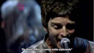 Oasis - The Importance of Being Idle - Legendado • [BR | Live Electric Proms 2008]
