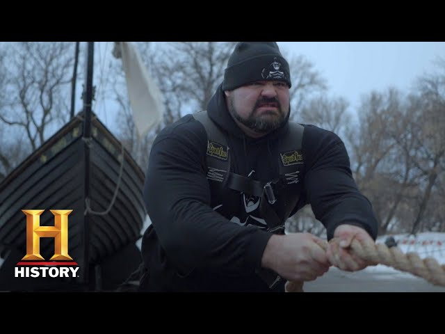 The Strongest Man in History: Pulling a 60,000 Pound Viking Ship (Season 1) | History