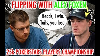Flipping with Foxen at the $25,000 PokerStars Players Championship!