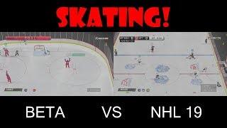 NHL 19 Skating vs NHL 19 Beta Skating