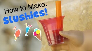 How To Make: Slushes For Your Ag Doll (that Really Smell)