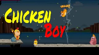 Chicken Boy - Level 1 To 9 Android Gameplay