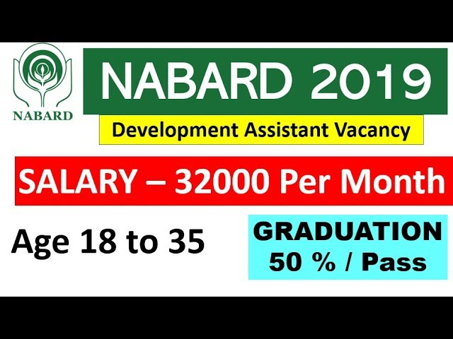 NABARD Development Assistant 2019 Recruitment FULL DETAIL - 92 POST Salary 33000 - APPLY  NOW