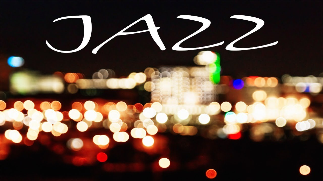 Night City JAZZ - Smooth Night JAZZ for Pleasant Evening - Chill Out Music